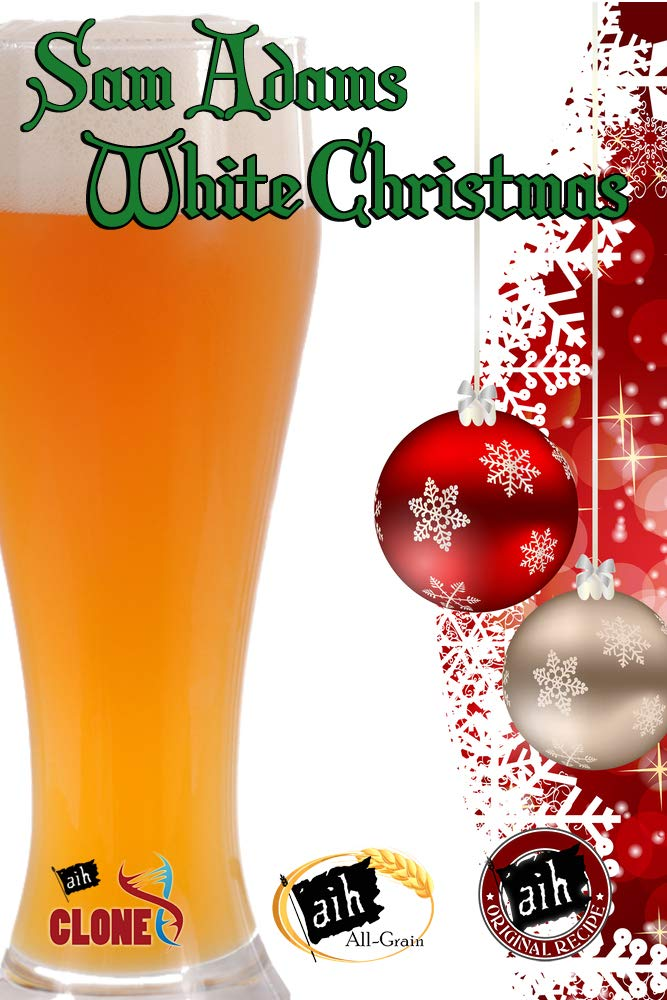Sam Adams White Christmas.Adventures In Homebrewing Clone Recipe Sam Adams White
