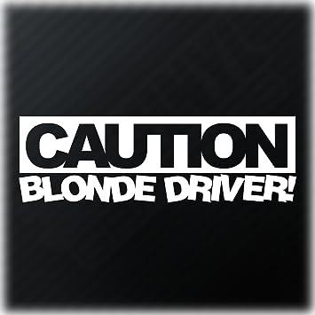 Caution blonde driver sticker funny girly car window bumper vinyl decal