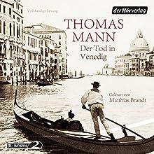 Der Tod in Venedig Hörbuch von Thomas Mann Gesprochen von: Matthias Brandt