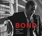 Bond: Behind the Scenes