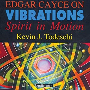 Edgar Cayce on Vibrations Rede