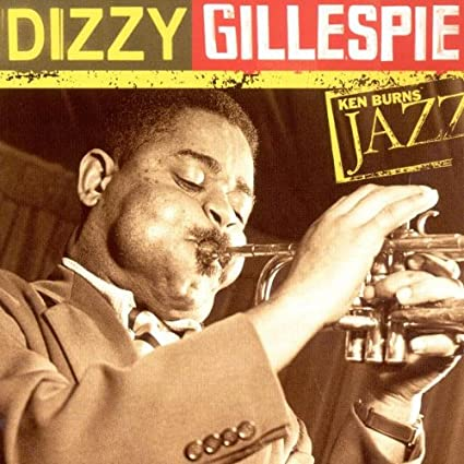 Ken Burns JAZZ Collection: Dizzy Gillespie
