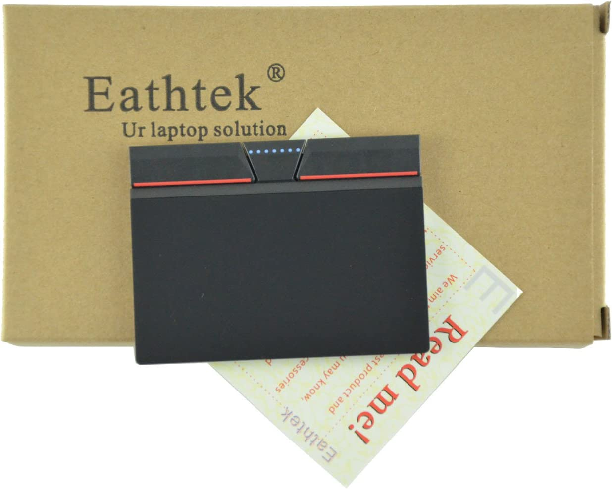 Eathtek Replacement Touchpad Trackpad with Three Button Keys for Thinkpad T440 T440P T440S T450S T450 T540P T431S T550 L440 L540 L450 T450S W540 W541 W550S T550 Series