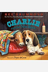 Charlie and the New Baby (Charlie the Ranch Dog) Hardcover