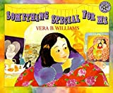 img - for Something Special for Me by Vera B. Williams (1986-09-29) book / textbook / text book
