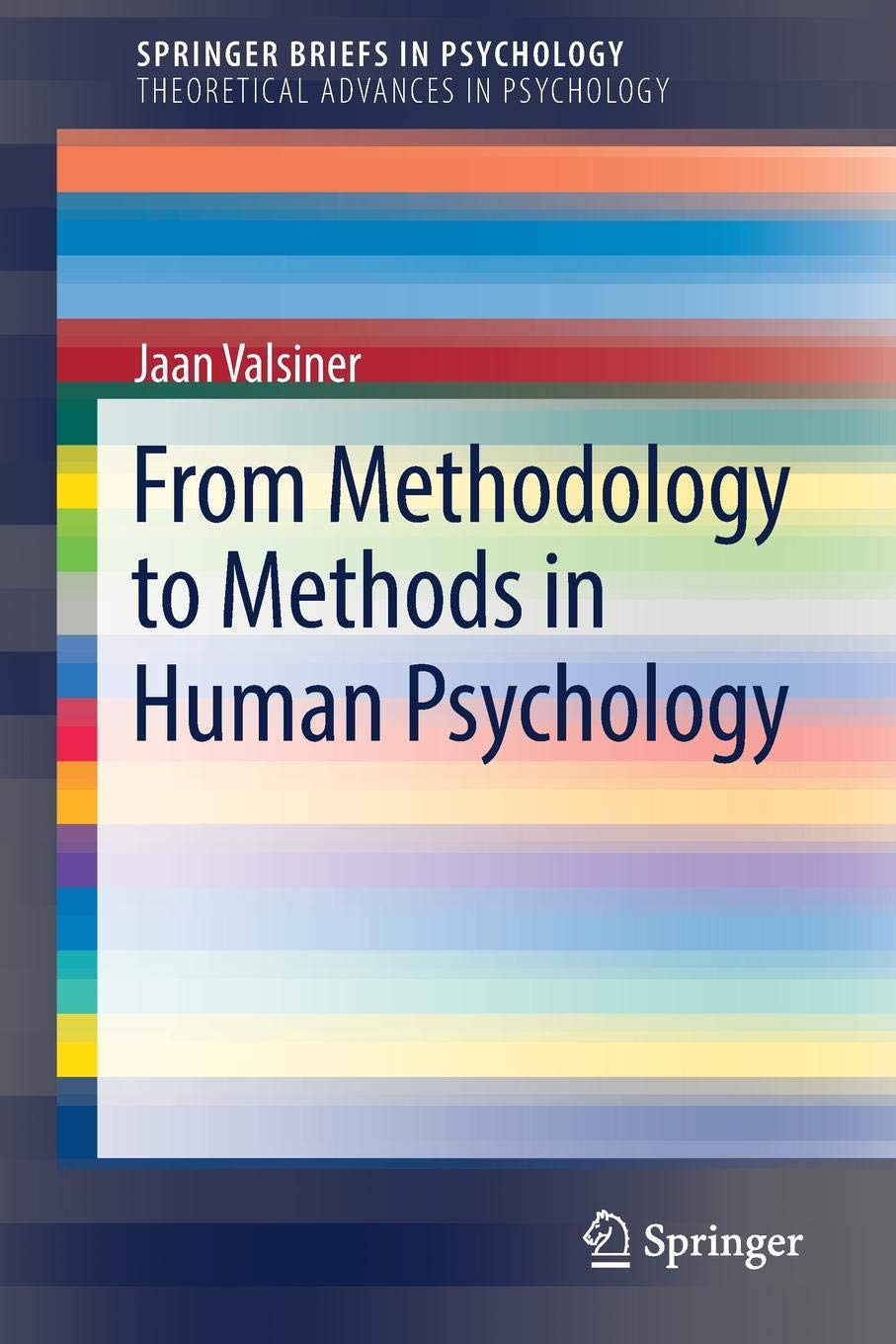 From Methodology To Methods In Human Psychology  SpringerBriefs In Psychology