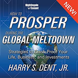 How to Prosper in the Global Meltdown Speech