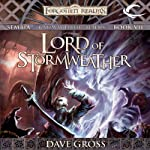 Lord of Stormweather: Forgotten Realms: Sembia, Book 7 | Dave Gross