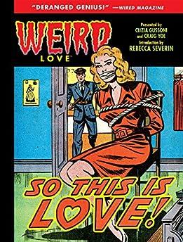 Weird Love: So This Is Love