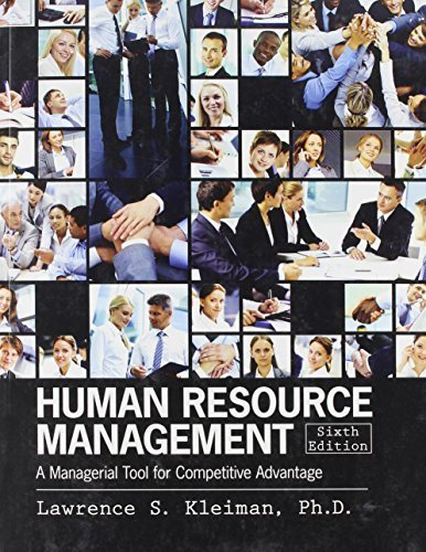 Human Resource Management: A Managerial Tool for Competitive Advantage 6th edition by KLEIMAN LAWRENCE (2012) Paperback -  Kendall Hunt Publishing