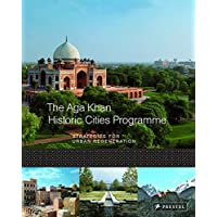 The Aga Khan Historic Cities Programme