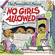 The Berenstain Bears No Girls Allowed