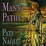 Many Paths | Pati Nagle
