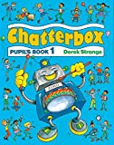 img - for Chatterbox: Level 1: Pupil's Book: Pupil's Book Level 1 book / textbook / text book