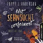 Mit Sehnsucht verfeinert (Taste of Love: Die Köche von Boston 4) | Poppy J. Anderson