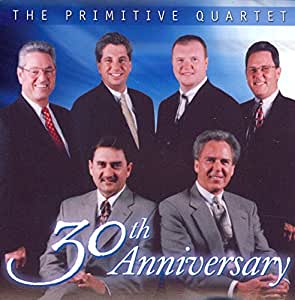 The Primitive Quartet 30th Anniversary
