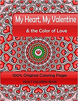 Amazon Com My Heart My Valentine The Color Of Love Adult