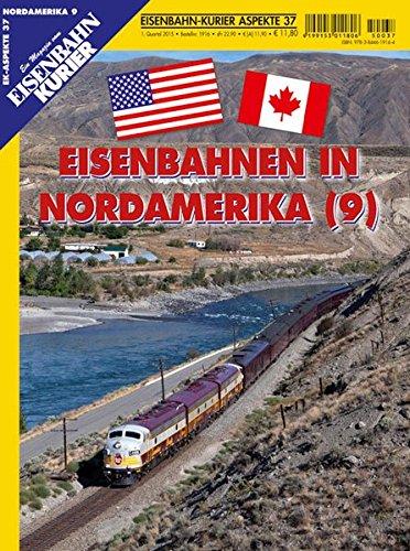 Eisenbahnen in Nordamerika (9) (EK-Aspekte)