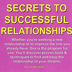 Secrets to Successful Relationships Hörbuch