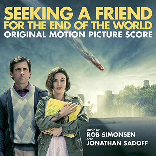 Seeking a Friend for the End of the World(Musical Score Only) (Best End Of The World Scenes)