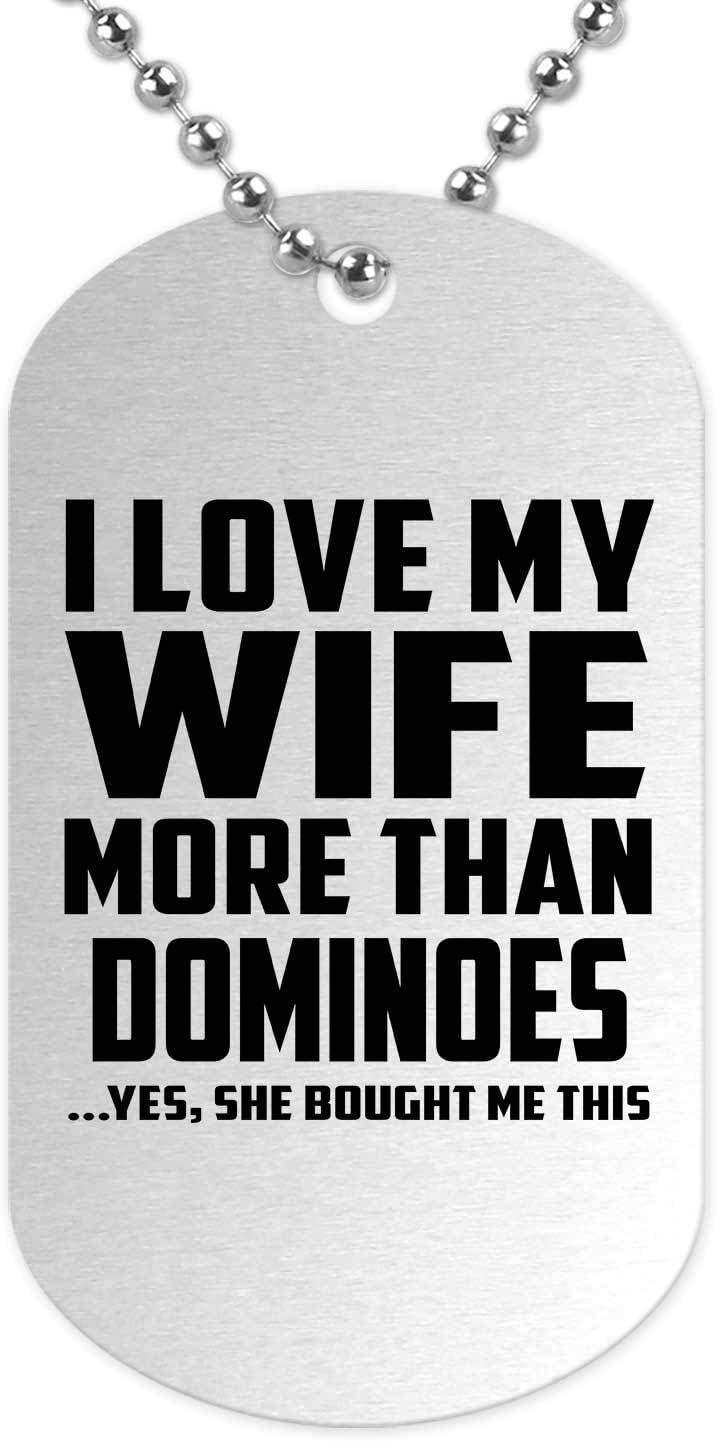 I Love My Wife More Than Dominoes - Military Dog Tag Collar Colgante Militar Plateada - Regalo para Cumpleaños Aniversario el Día de la Madre o del Padre