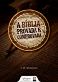 A Bíblia Provada e Comprovada