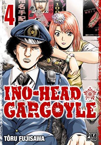 Ino-Head Gargoyle, Tome 4 :