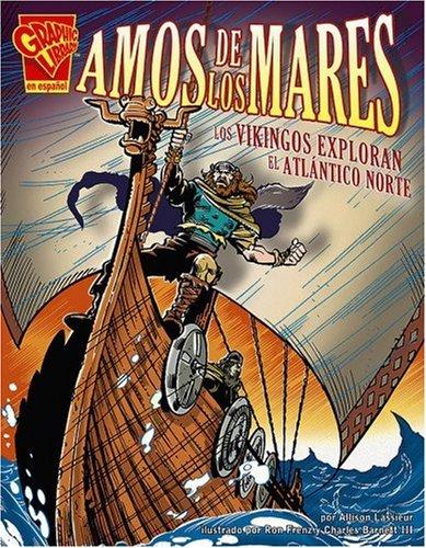 Amos de los Mares: Los Vikingos Exploran el Atlantico Norte ...