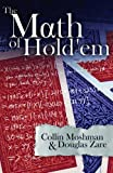The Math of Hold'em, Collin Moshman and Douglas Zare, 0984619429