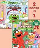 img - for Elmo's Merry Christmas/Oscar's Grouchy Christmas (Sesame Street) (Pictureback(R)) book / textbook / text book