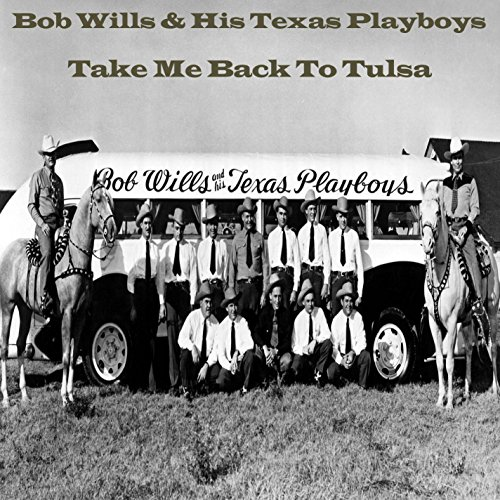 Back To Tulsa: Big Beaver By Bob Wills & His Texas Playboys On Amazon