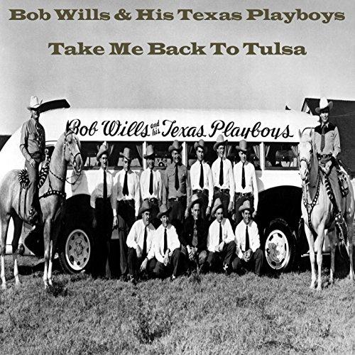 Back To Tulsa: Big Beaver By Bob Wills & His Texas Playboys On Amazon