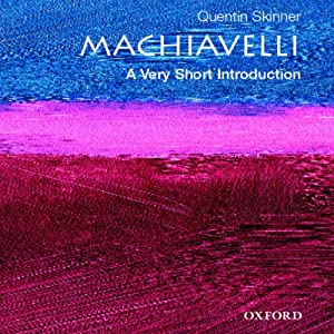 Machiavelli: A Very Short Introduction Audiobook