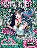 #5: August Reverie 2: Epic - Fantasy Art Adult Coloring Book (Volume 2)