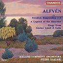 Alfven: Swedish Rhapsodies 1-3 / A Legend of the Skerries / Elegy from Gustav Adolf II Suite