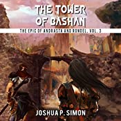 The Tower of Bashan: The Epic of Andrasta and Rondel, Vol. 3  | Joshua P. Simon