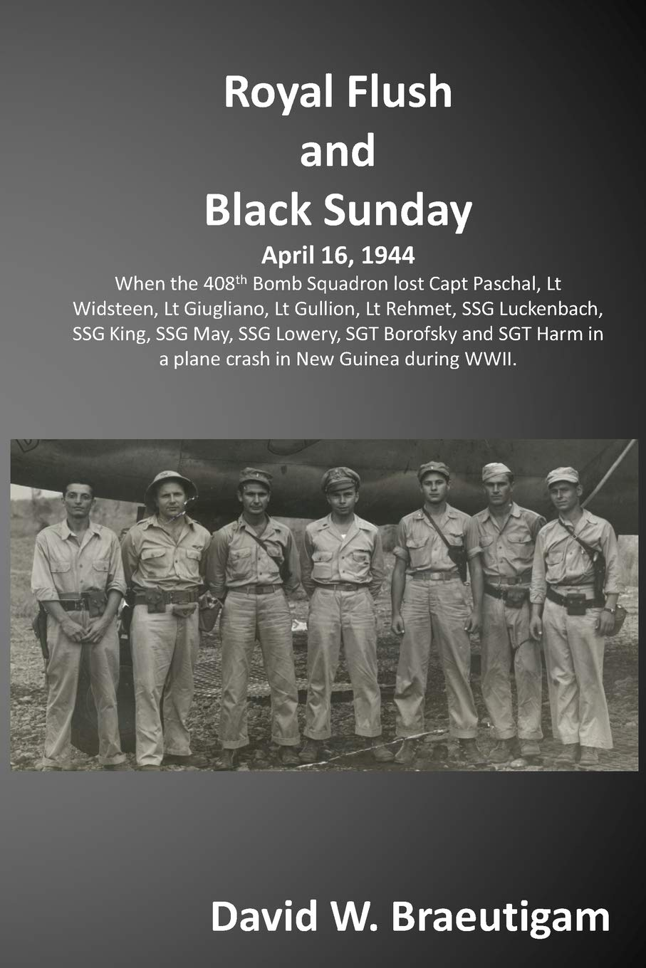 Royal Flush and Black Sunday: When the 408th Bomb Squadron misplaced the team of the Royal Flush and had been found out 60 years later.