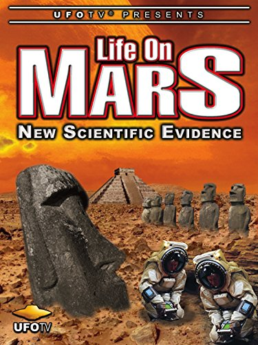 UFOTV Presents Life On Mars - New Scientific Evidence
