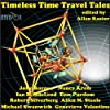 Timeless Time Travel Tales