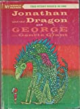 img - for Jonathan and the Dragon/George the Gentle Giant book / textbook / text book