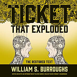 The Ticket That Exploded: The Restored Text Audiobook