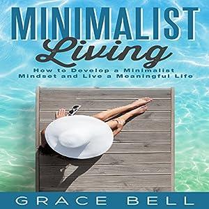 Minimalist Living Audiobook