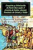 Conquista y colonizacion de Puerto Rico según el Cronista de Indias Gonzalo Fernandez de Oviedo y Valdes, Gonzalo Fernandez de Oviedo y Valdes, 0977494020
