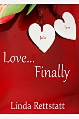 Love...Finally: A Ladies In Waiting Epilogue Short Story Kindle Edition