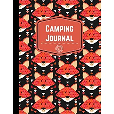 Camping Journal: RV Journal or Camping Diary with Fox Decor: Prompts for Writing to Capture Memories Perfect Camping Gift (Camping Life Journals) (Volume 11)
