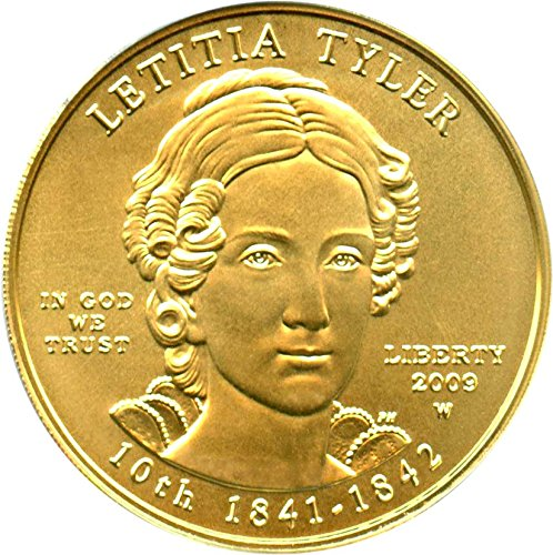 2009 W $10 First Spouse Letitia Tyler Ten Dollar MS69 PCGS