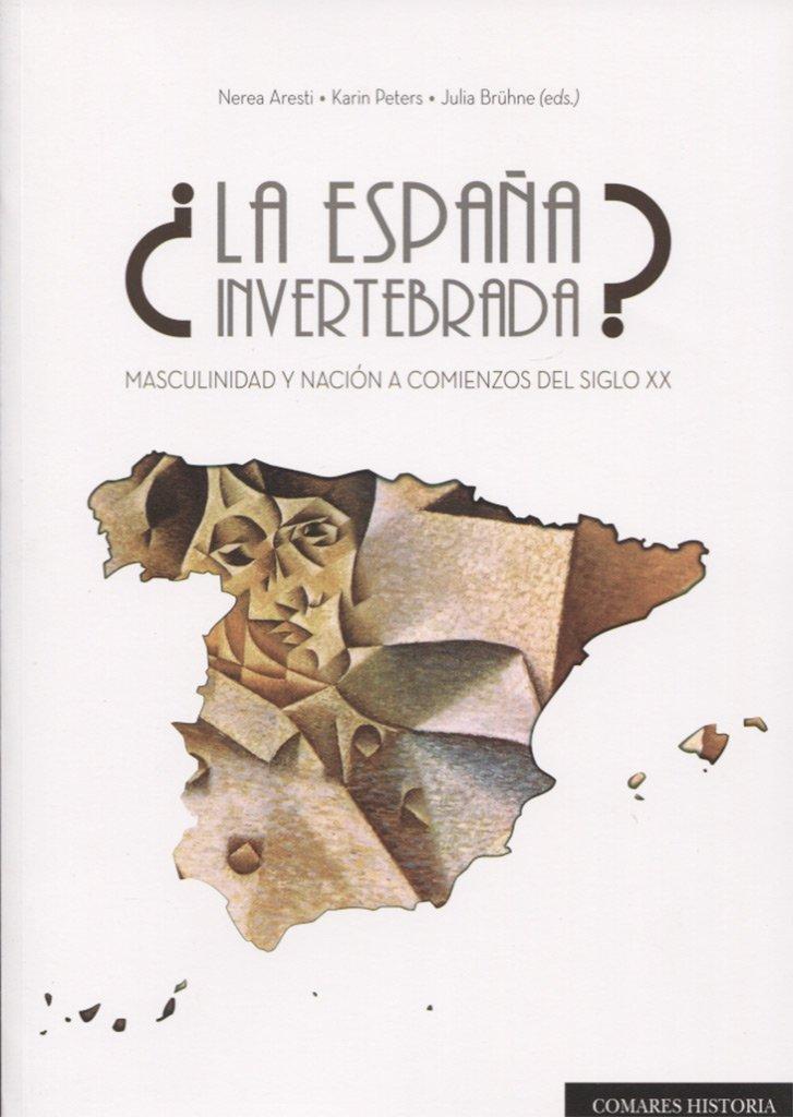 España invertebrada,La?: Amazon.es: Aresti Esteban y otros, Nerea ...