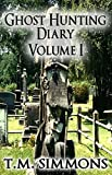 Free eBook - Ghost Hunting Diary Volume I