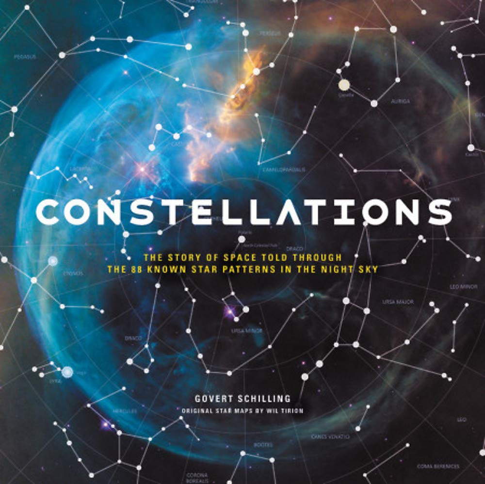 Constellations  The Story Of Space Told Through The 88 Known Star Patterns In The Night Sky