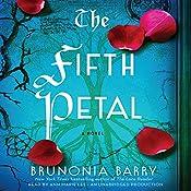 The Fifth Petal: A Novel | Brunonia Barry